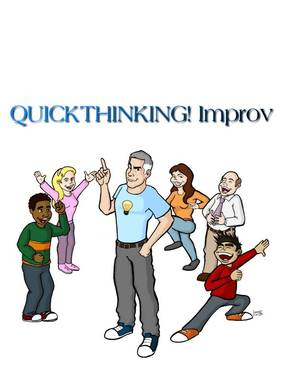 QUICKTHINKING! Improv Classes